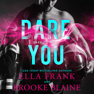 Dare You (Dare to Try #1)