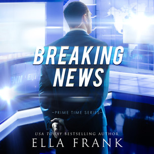 Breaking News (Prime Time Series #2)
