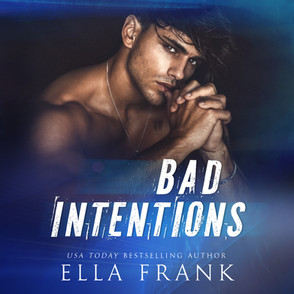 Bad Intentions (Intentions Duet #1)
