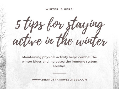 5 Tips for Staying Active in the Winter