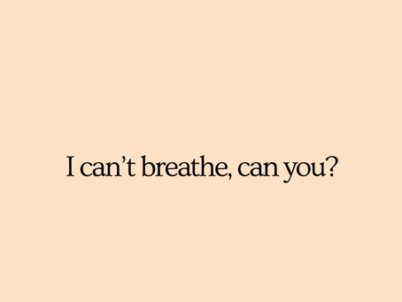 I Can't Breathe: A Tribute to George Floyd