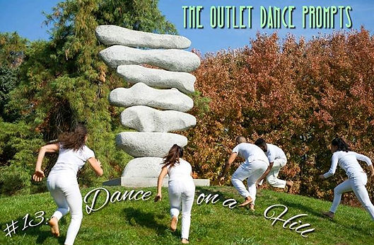 The Outlet Dance Prompts! #13 : Dance on