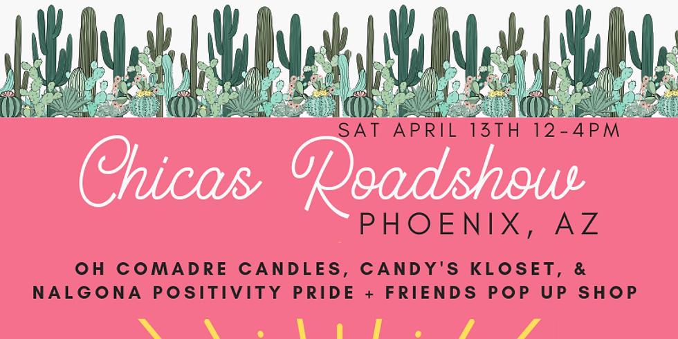 Phoeniz, AZ Chicas Roadshow