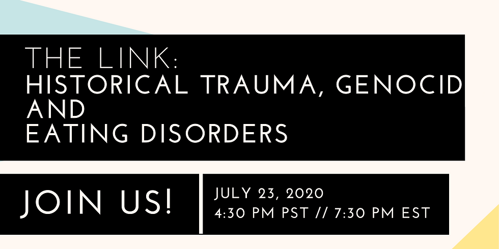 The Link: Historical Trauma, Genocide, and Eating Disorders