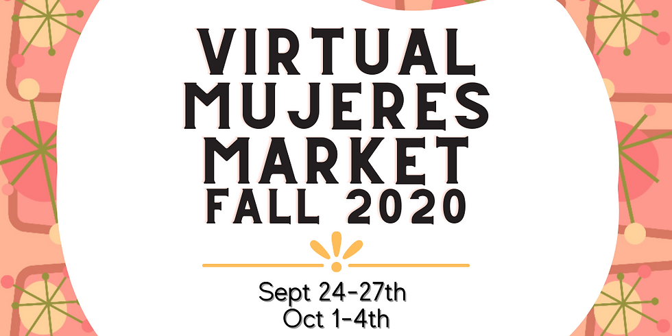 Virtual Mujeres Market Experience Fall 2020