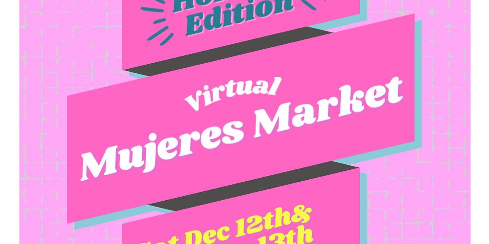 Virtual Mujeres Market Holiday Edition