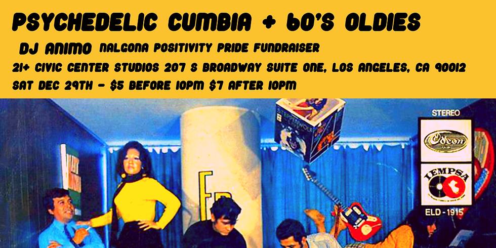 Psychedelic Cumbia + 60's Oldies
