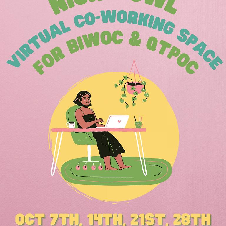 Night Owl Virtual Workspace for BIWOC & QTPOC Oct 21