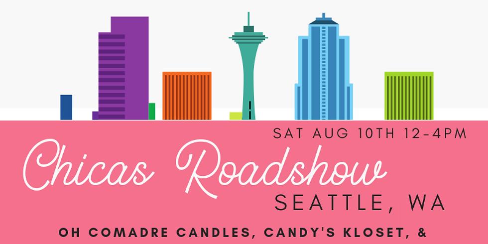 Chicas Roadshow Seattle, WA