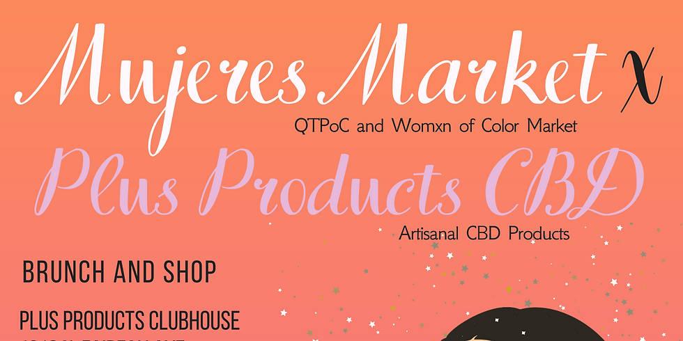 Brunch & Shop Mujeres Market x Plus Products Hollywood