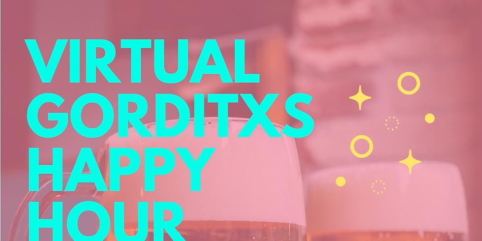 Virtual Gorditxs Happy Hour