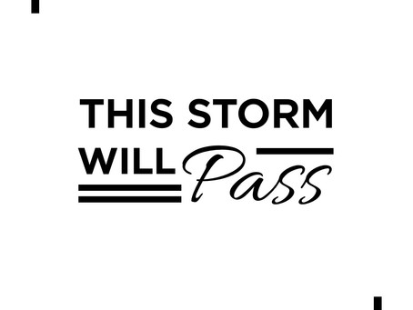 This storm will pass...