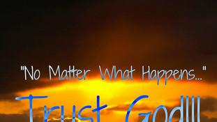 Trust God 7463297048_0e36f253b6_c.jpg