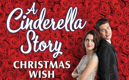 A Cinderella Story: Christmas Wish - 2019
