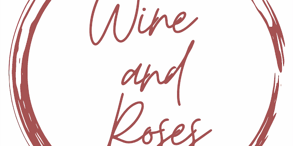 Wine and Roses 2021