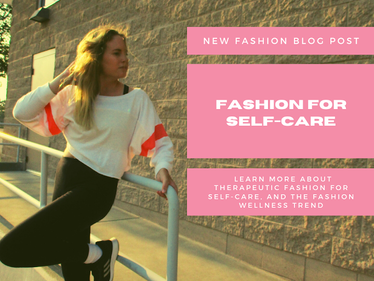 The Power of Therapeutic Fashion for Self-Care