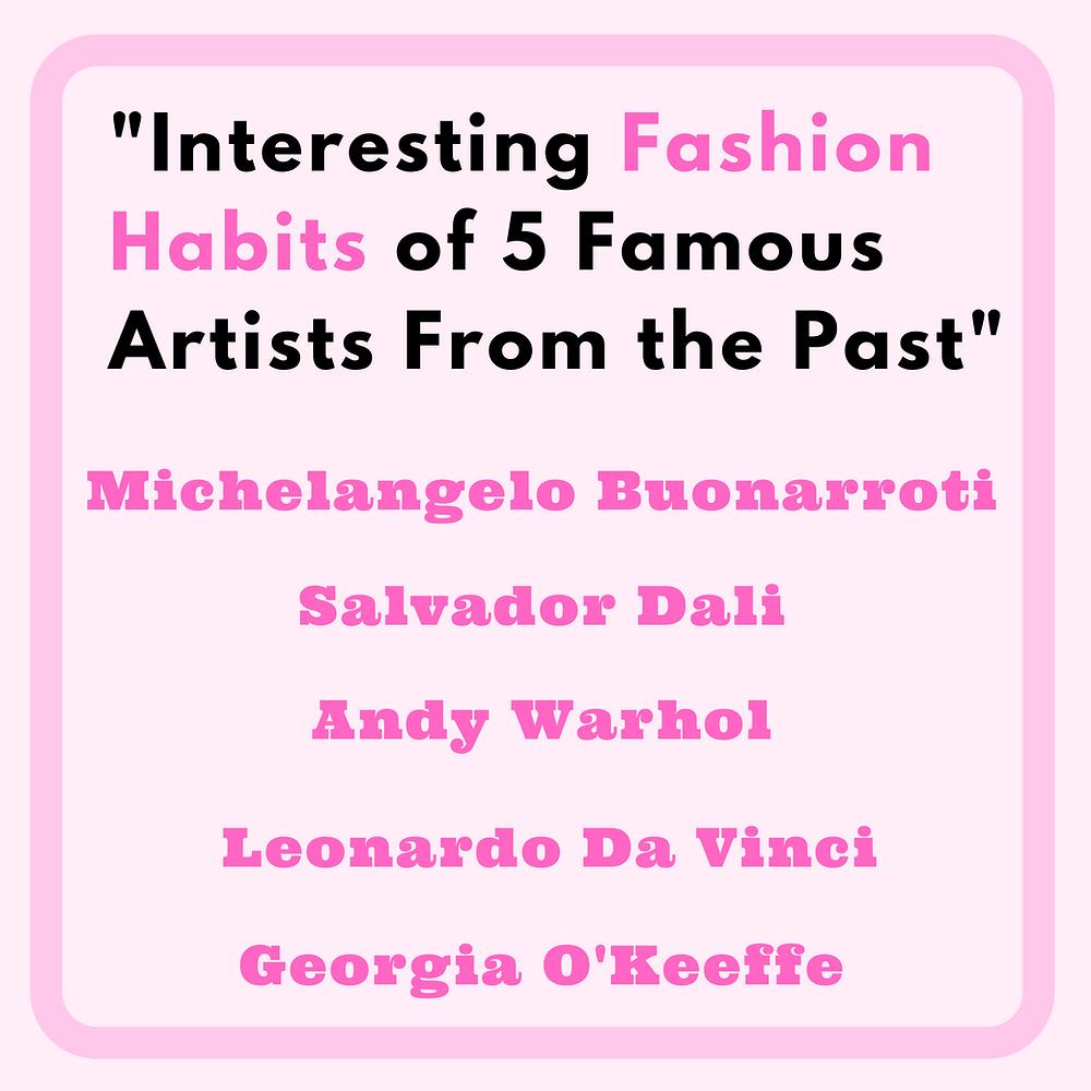 Interesting Fashion Habits of 5 Famous Artists