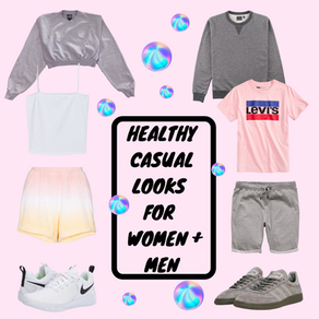 Healthy Casual Looks for Women + Men
