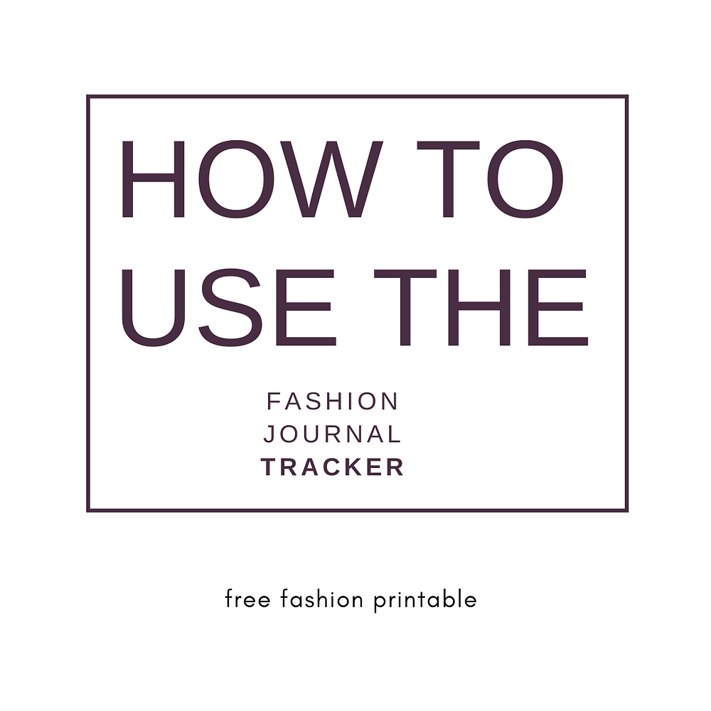 Free 5-Sheet Printable: The Fashion Journal Tracker