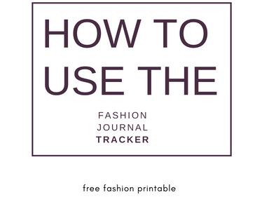 Fashion Journal Tracker: The Free Fashion Printable