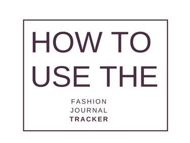 Fashion Journal Tracker: The Fashion Printable