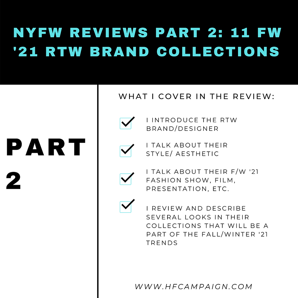 NYFW FASHION REVIEWS PART 2: 11 F/W '21 RTW BRAND COLLECTIONS