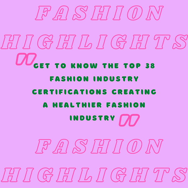 free resource 38 fashion industry certifications