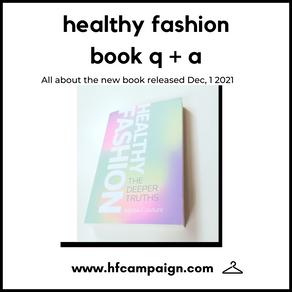 Healthy Fashion Book Q + A