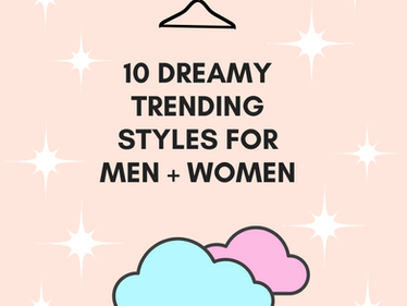 April '21 Shoppable Style Guide: 10 Dreamy Trending Looks for Women + Men