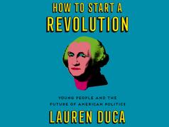Lauren Duca: How to Start a Revolution