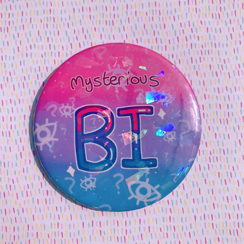 Mysterious Bi 58mm Holo Badge