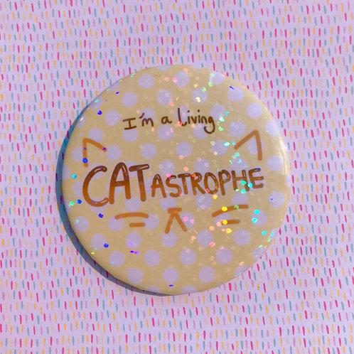 Living Catastrophe 58mm Holo Badge