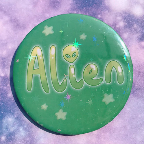 Alien 58mm Holo Badge