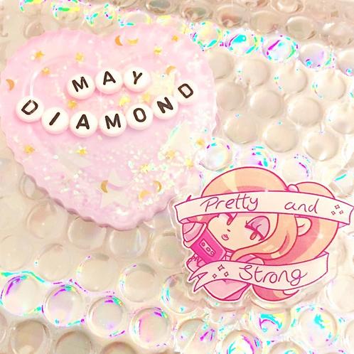 May Diamond Pretty and Strong Acrylic Pin