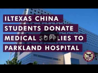 ILTexas China Students Donate Medical Supplies to Parkland Hospital