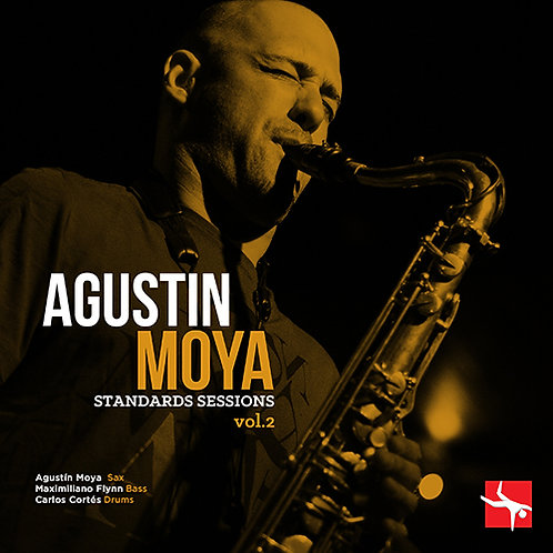 Agustín Moya Standards Sessions Vol 2