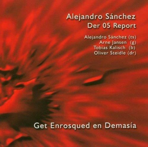 Get Enrosqued in Demasía