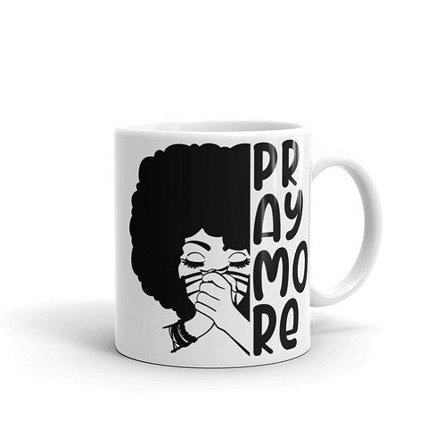 Pray More Inspirational Mug