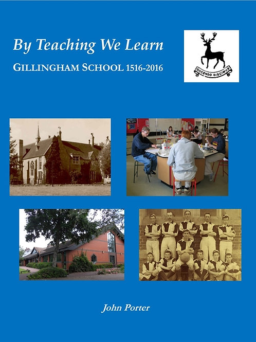 By Teaching We Learn - Gillingham School 1516-2016