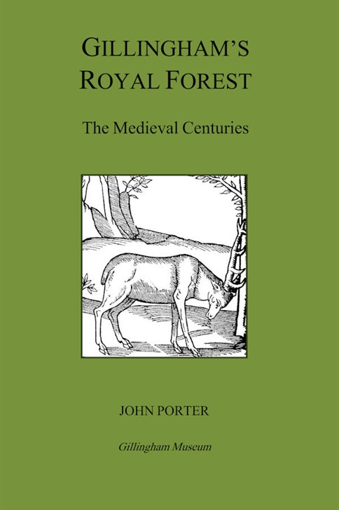 Gillingham's Royal Forest - The Medieval Centuries