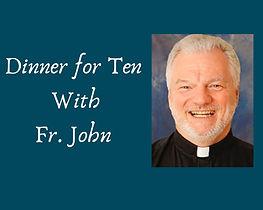 1a-Dinner with Fr John.jpg