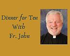 Raffle item Dinner for10-with Fr. John.p