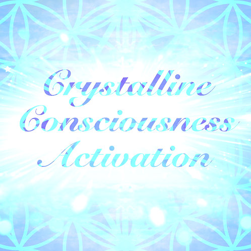 Crystalline Consciousness Lightbody Activation