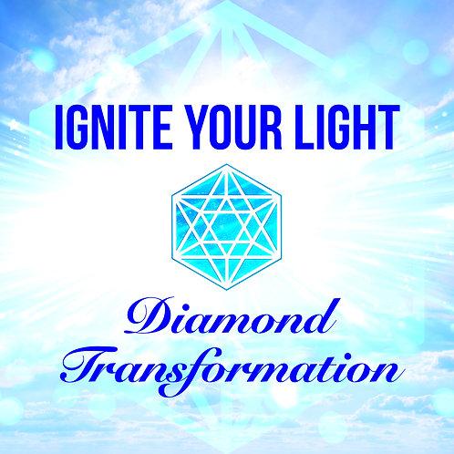 IGNITE YOUR LIGHT Diamond Transformation