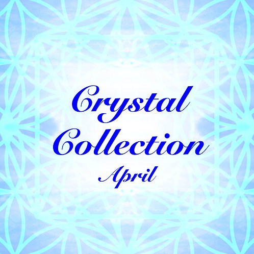 April Crystal Collection