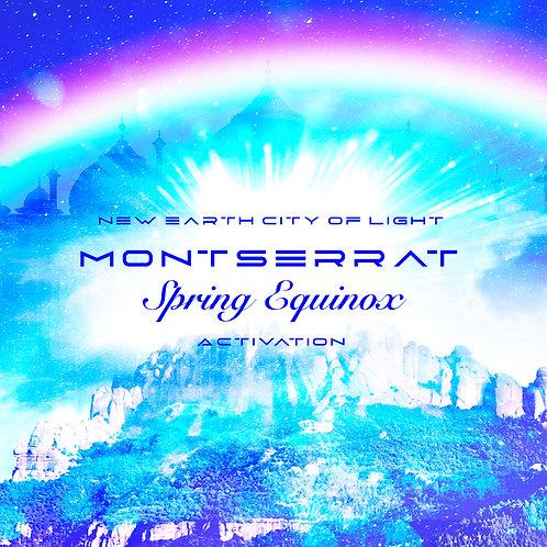 Montserrat Spring Equinox New Earth Activation