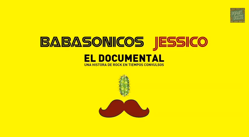 BABASONICOS - JESSICO EL DOCUMENTAL