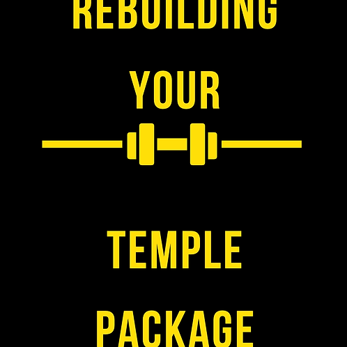 Rebuilding Your Temple Package