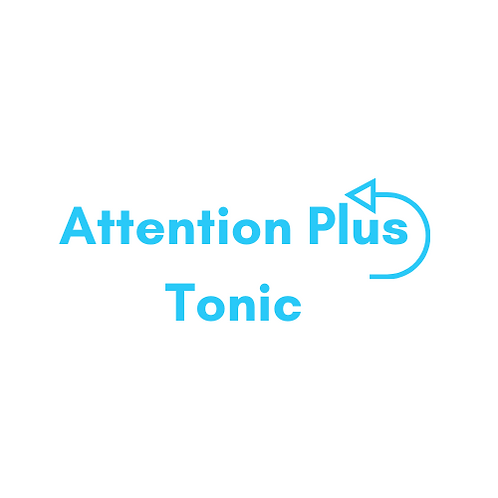 Attention Plus Tonic