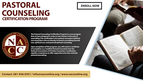 Become A Certified Pastoral Counselor. Enroll Today! Do you want to help hurting people find healing and hope? Are you passionate about discovering lasting solutions to mental and emotional problems? Do you believe in the power of the Gospel to transform people's lives? If so, then the pastoral counseling certification program may be right for you! For more information e-mail at info@nacconline.org or call 281-936-0351. Visit online at http://nacconline.org/training/